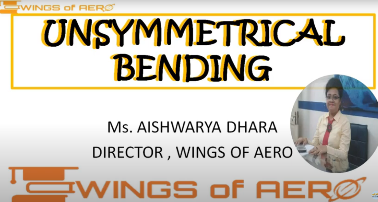 Introduction to Unsymmetrical Bending