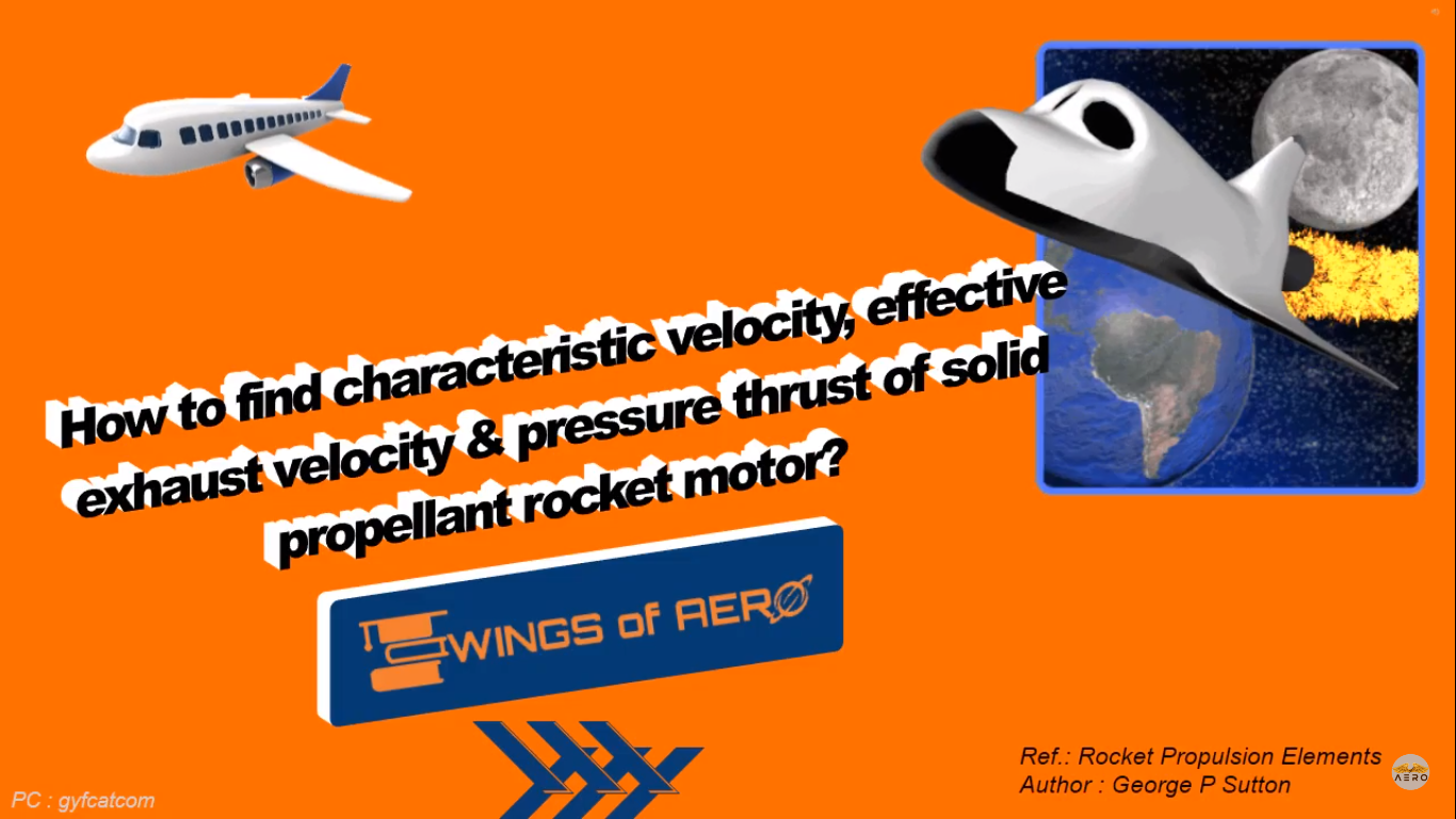 Characteristic Velocity & Pressure Thrust of Rocket
