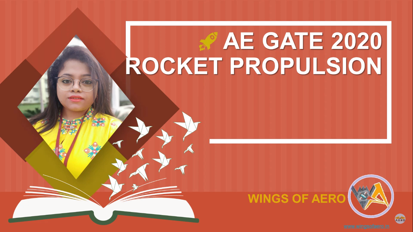 Rocket Propulsion - GATE AEROSPACE 2020 Solved Question