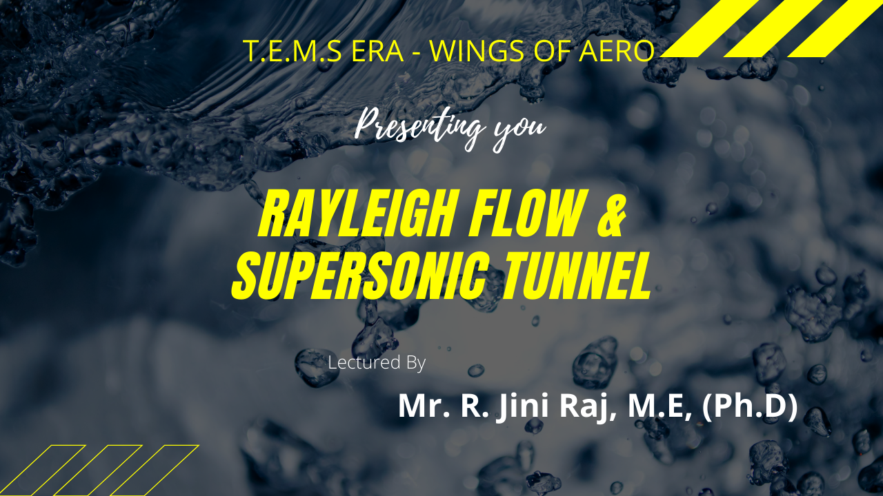 Rayleigh Flow and Supersonic Tunnel